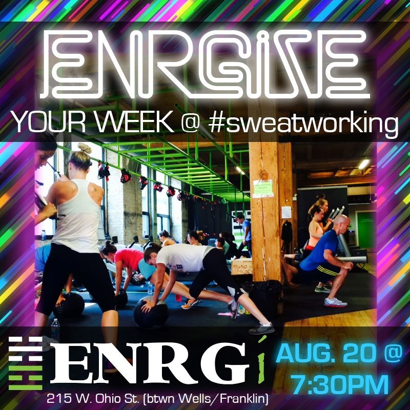 Asweatlife August Sweatworking ENRGi Fitness Chicago Fitness event