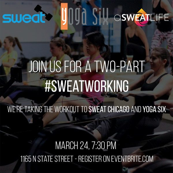 Sweatworking at SWEAT Chicago and Yoga Six
