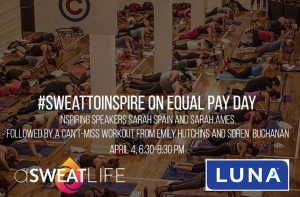 #SweatToInspire on Equal Pay Day @ The Lakewood