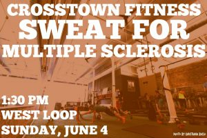 Sweat for MS at CTF @ Crosstown Fitness West Loop