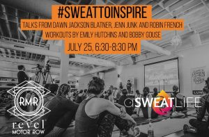 #SweatToInspire @ Revel Motor Row