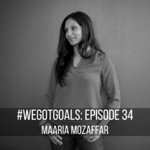 #WeGotGoals Maaria Mozaffar