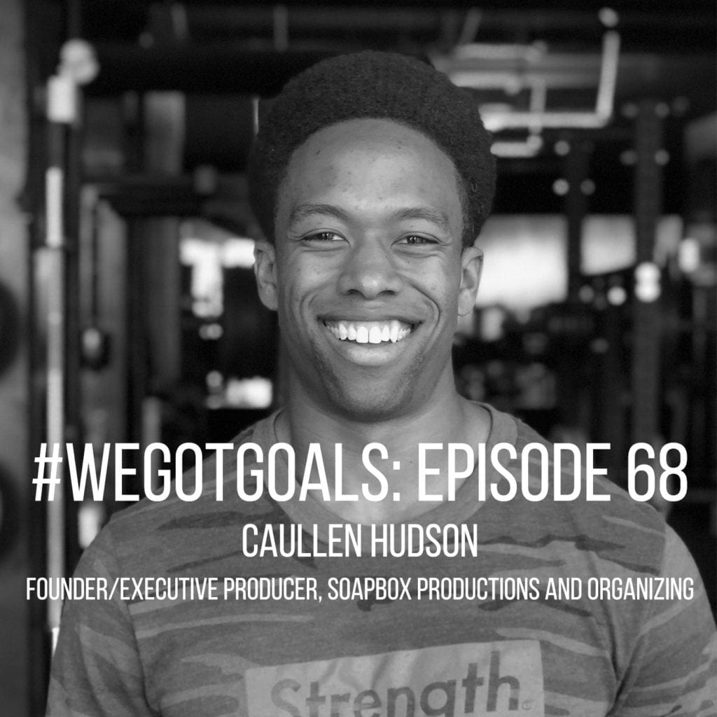 caullen hudson we got goals