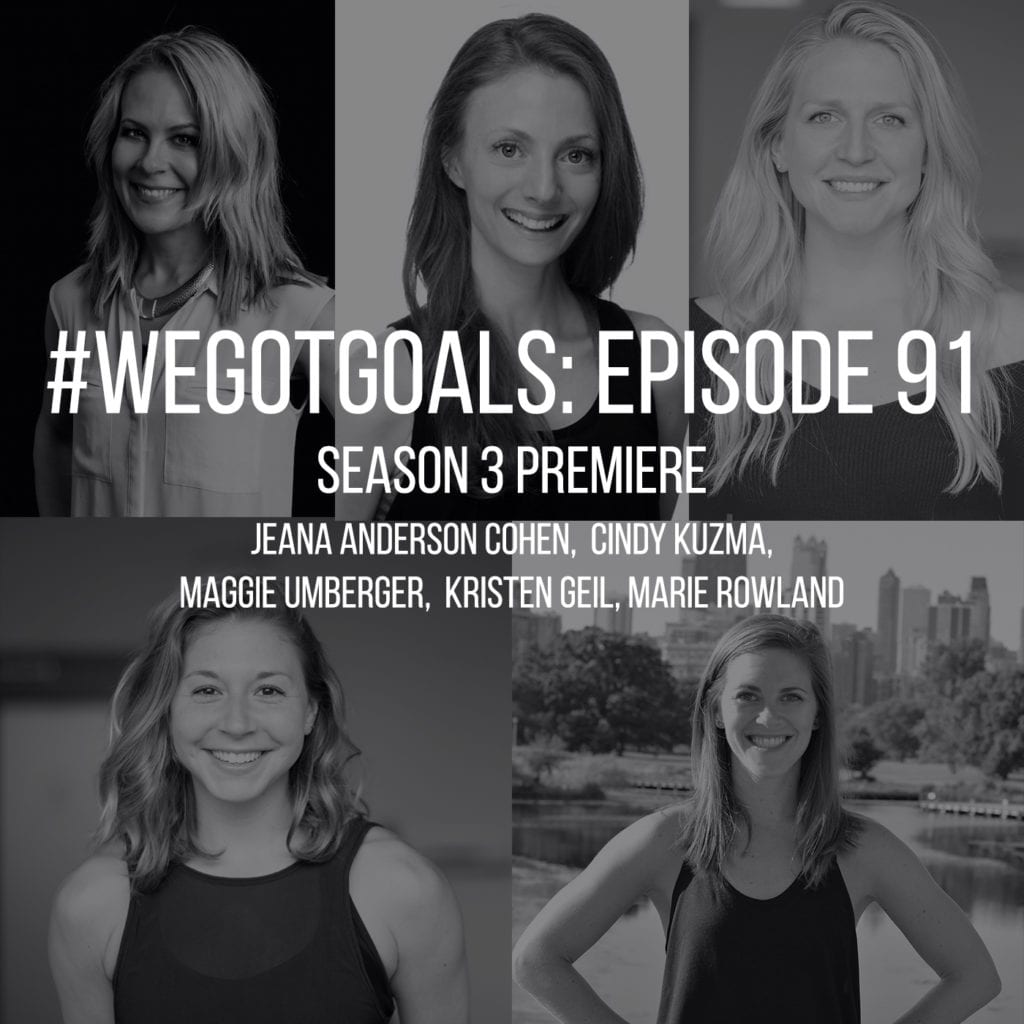 season 3 we got goals podcast