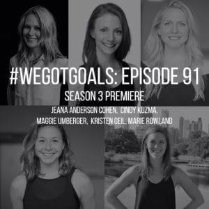 season 3 we got goals podcast